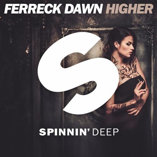 Ferreck Dawn 'Higher'