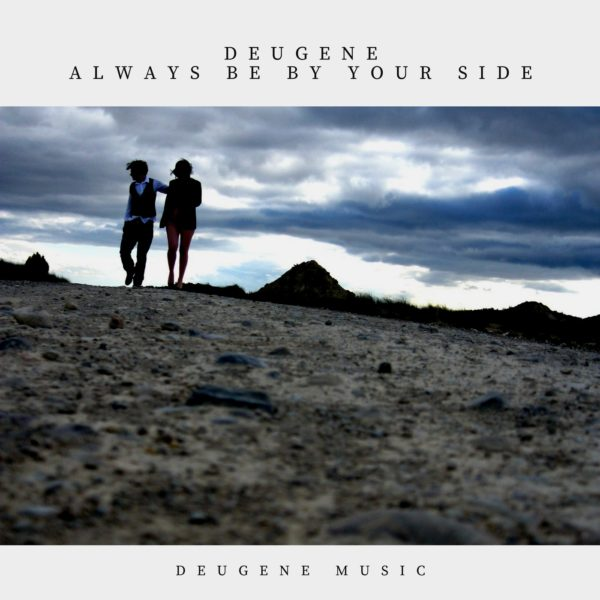 Deugene - Always Be By Your Side