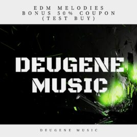 EDM Melodies + Coupon 50% Off (Test Buy)