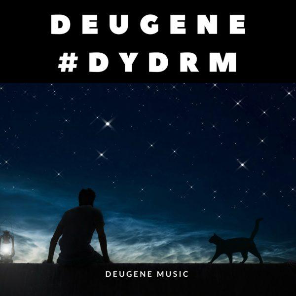 Deugene - #DYDRM