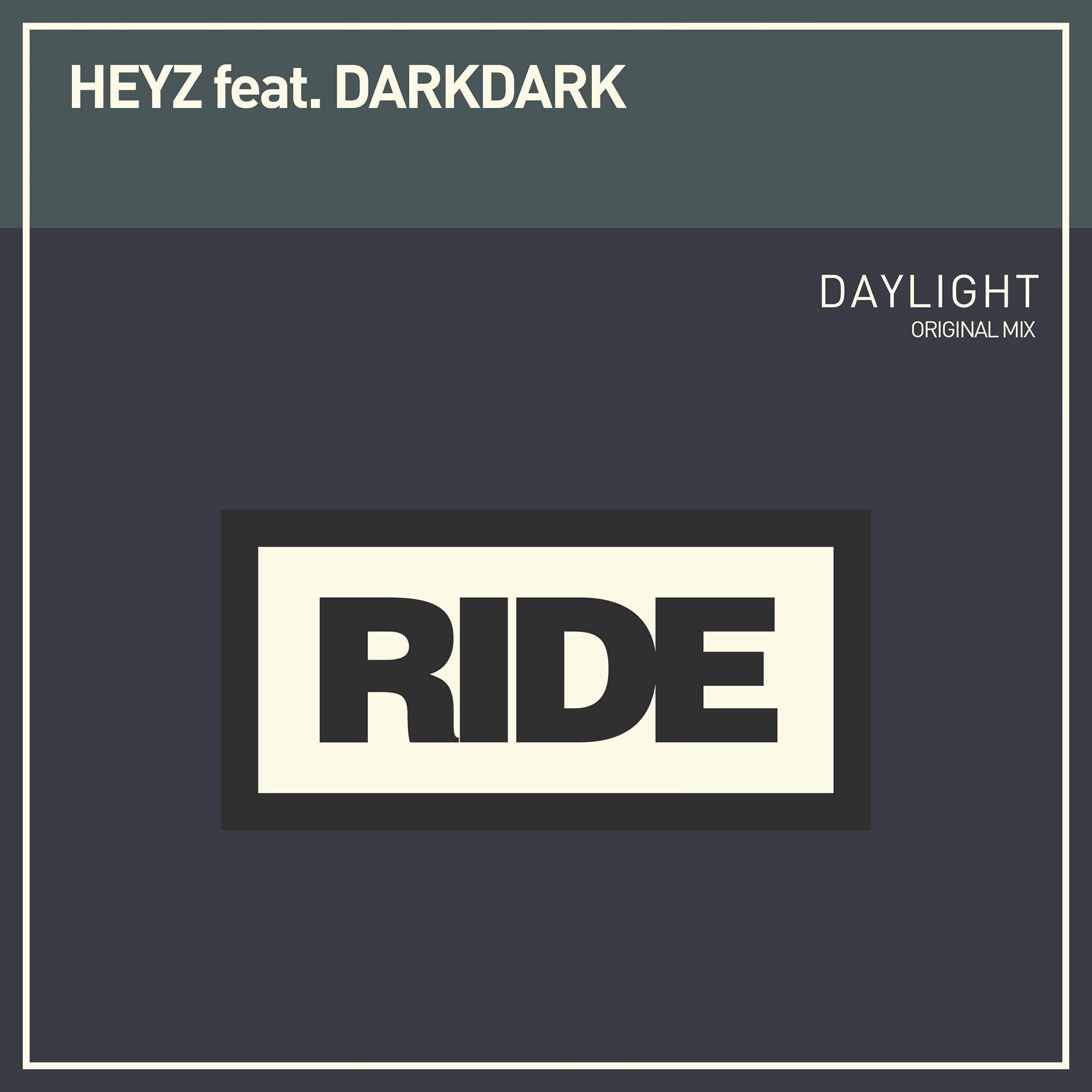 Daylight Heyz ft darkdark