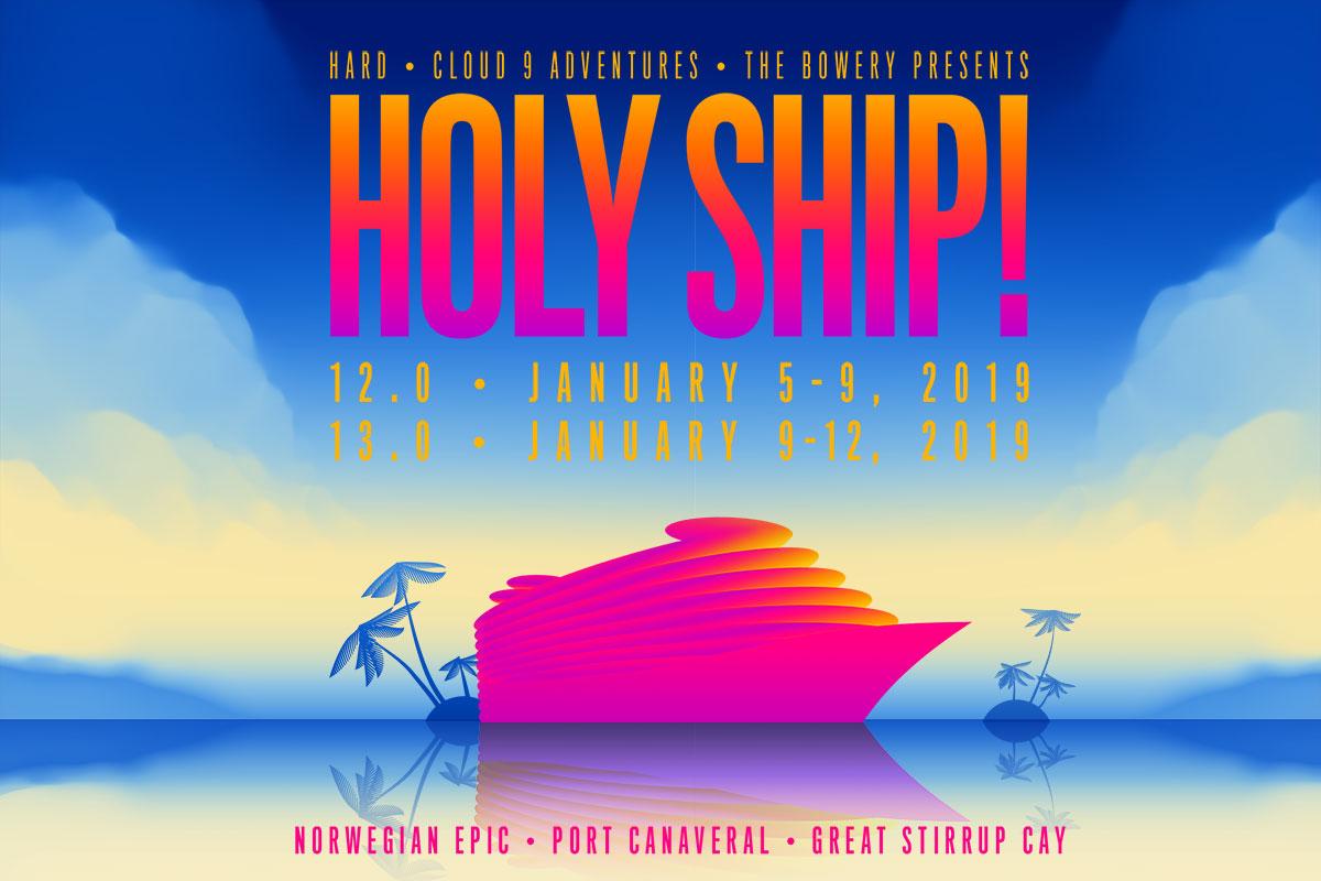 holy ship 2019